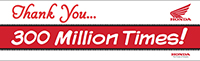 Honda 300 Million