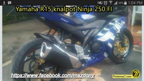 Modifikasi yamaha r15 pakai knalpot kawasaki ninja 250 FI2
