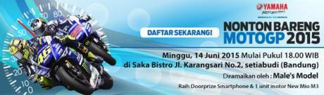 nonton bareng Motogp di Bandung berhadiah yamaha Mio M3 dan Smartphone