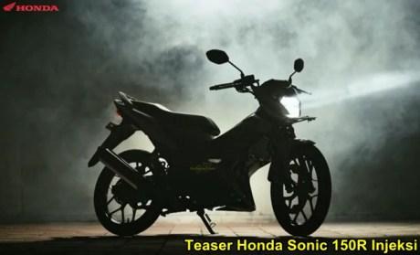 Teaser Honda Sonic 150R injeksi 00 pertamax7.com