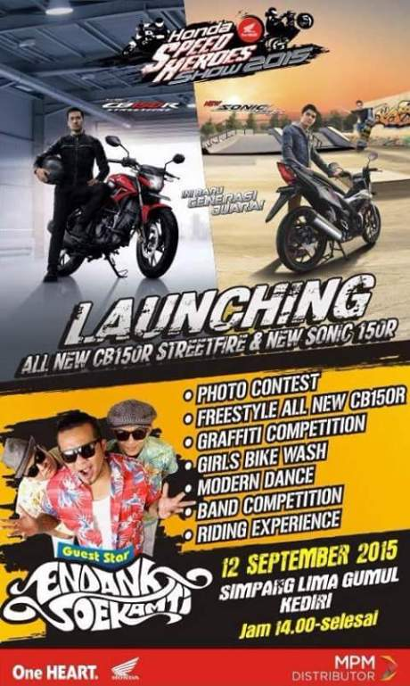 Launching All New Honda CB150R dan new Sonic 150R di Simpang Gumul Kediri ada Endank Soekamti 12 September 2015 pertamax7.com