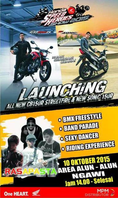 Ayo Nonton Launching All new Honda CB150R dan New Sonic 150R di Ngawi Jawa timur pertamax7.com