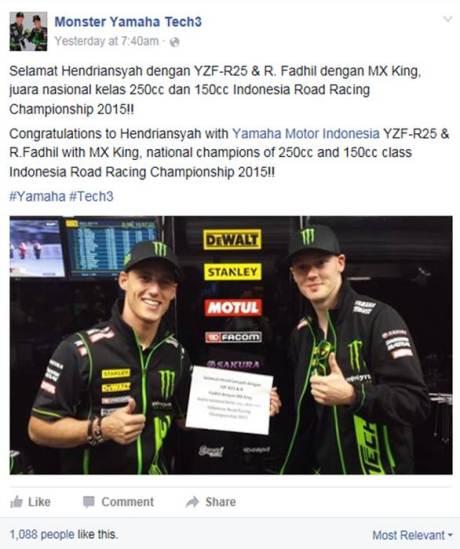 Facebook tim Monster Yamaha Tech3 mengucapkan selamat kepada Hendriansyah & YZF-R25 dan R Fadhil & MX King juara nasional IRRC 2015