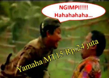 jin-76-ngimpi-yamaha-MT-15-Rp.24-jutaan-pertamax7.com-